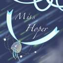Miss.Hoper - 橙光